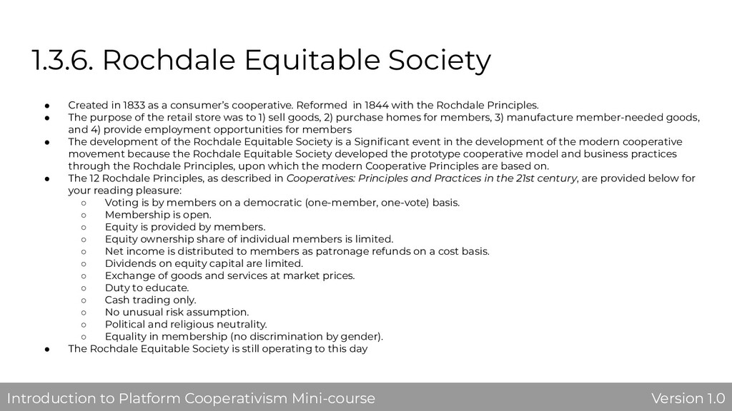 1.3.6. Rochdale Equitable Society ● Created in ...