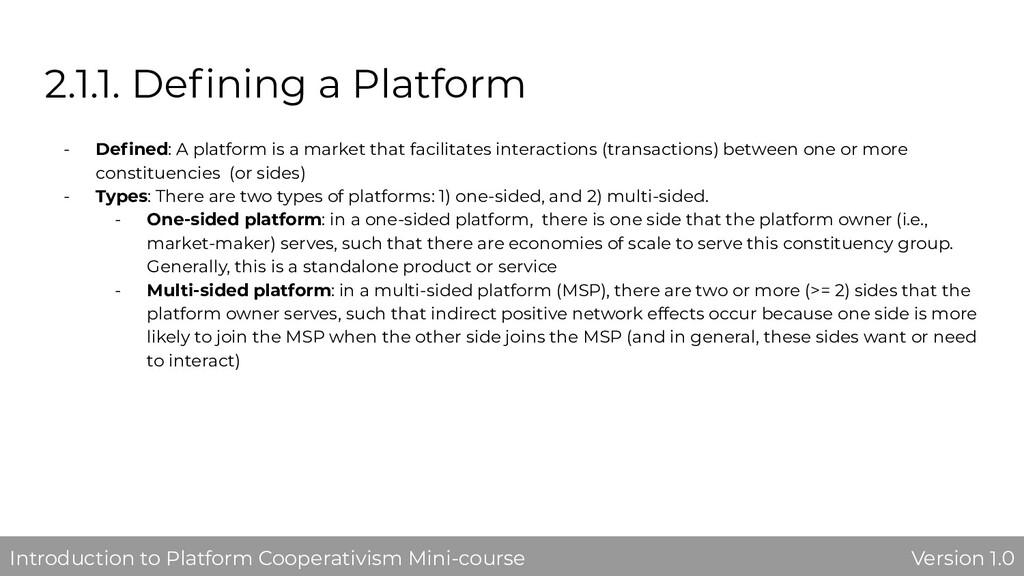 2.1.1. Defining a Platform - Defined: A platform ...