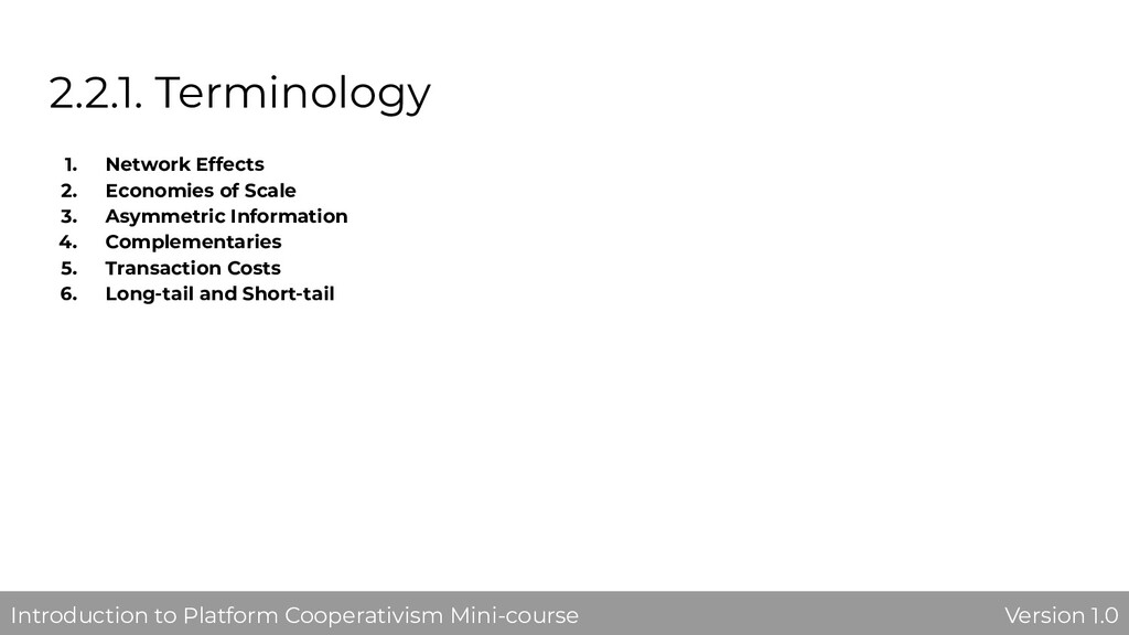 2.2.1. Terminology 1. Network Effects 2. Econom...