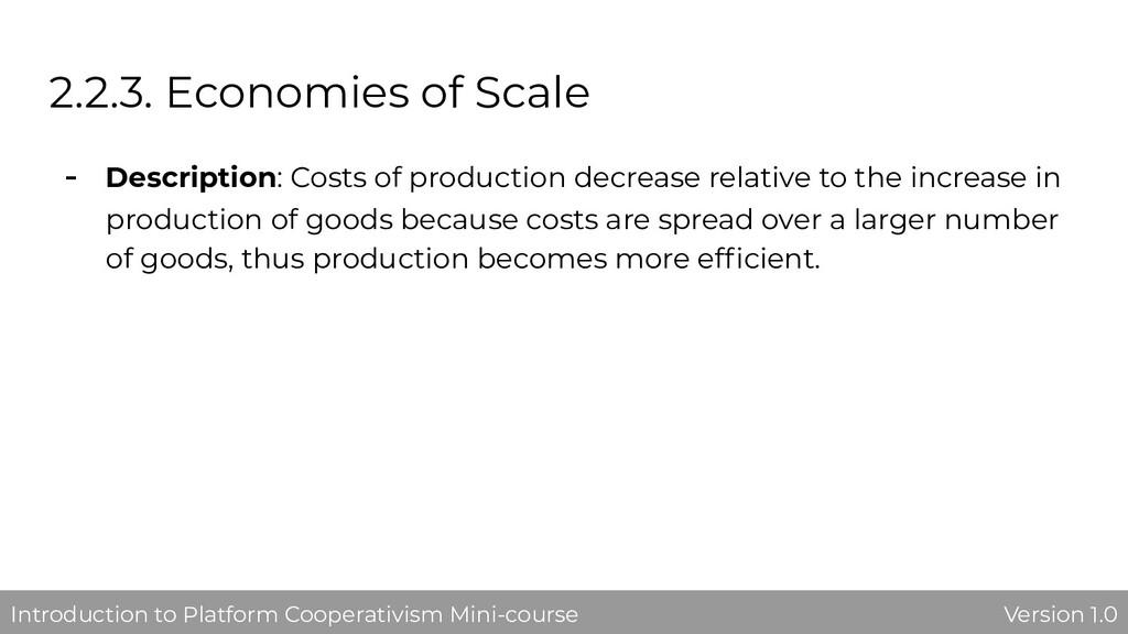 2.2.3. Economies of Scale - Description: Costs ...