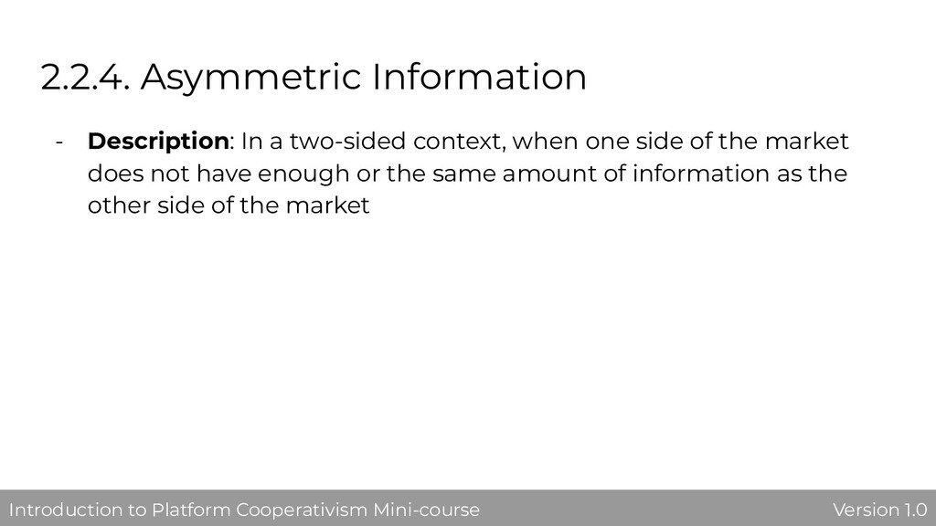 2.2.4. Asymmetric Information - Description: In...