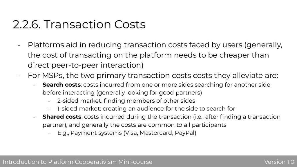 2.2.6. Transaction Costs - Platforms aid in red...