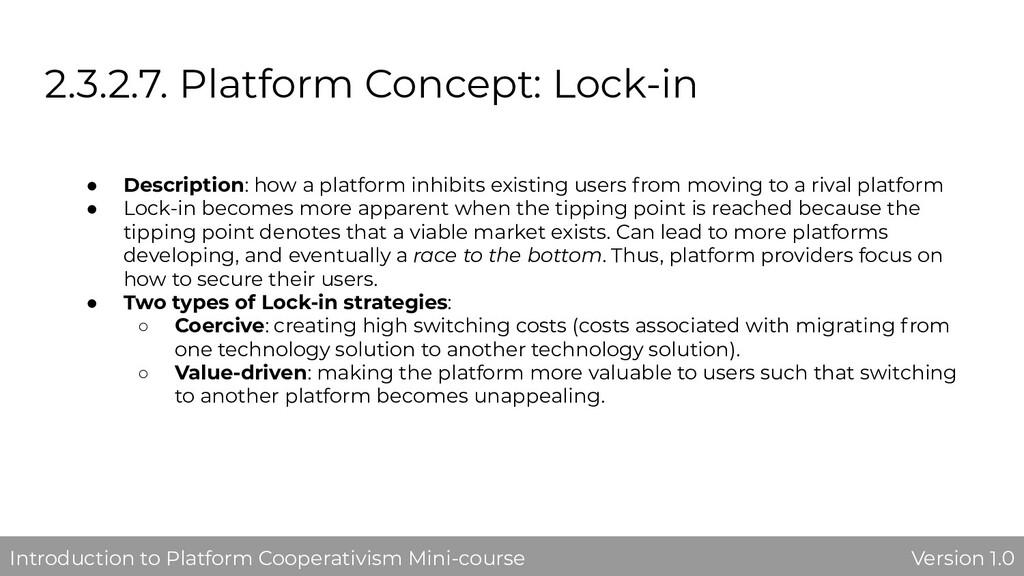 2.3.2.7. Platform Concept: Lock-in ● Descriptio...