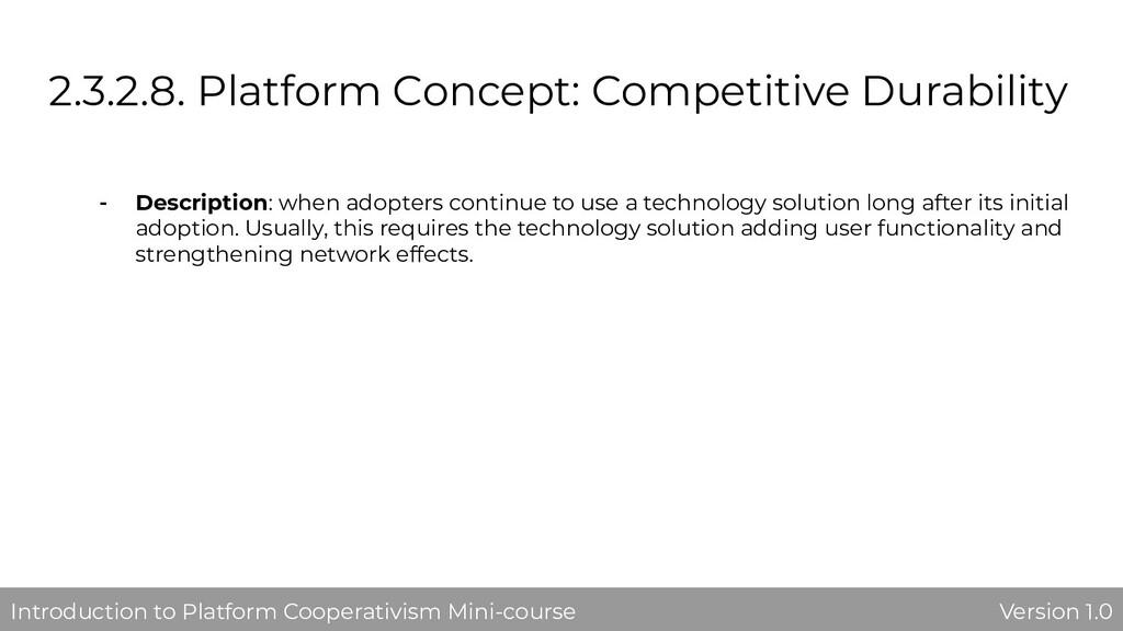 2.3.2.8. Platform Concept: Competitive Durabili...
