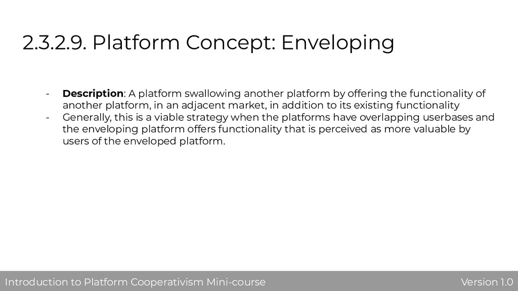 2.3.2.9. Platform Concept: Enveloping - Descrip...