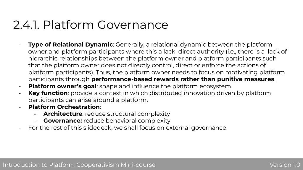 2.4.1. Platform Governance - Type of Relational...