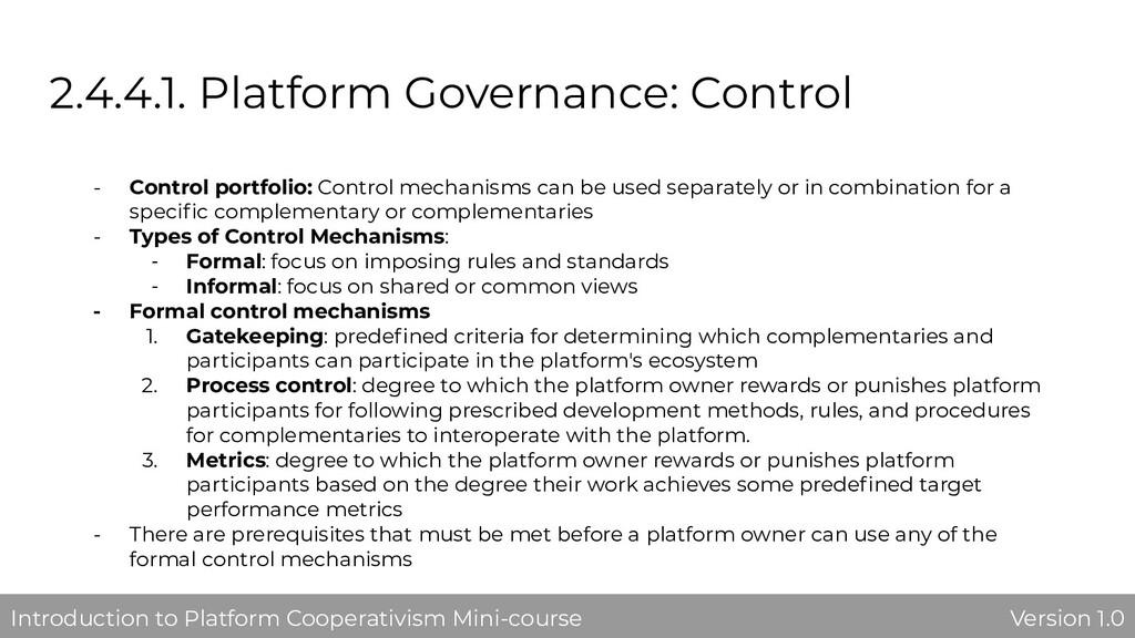 2.4.4.1. Platform Governance: Control - Control...