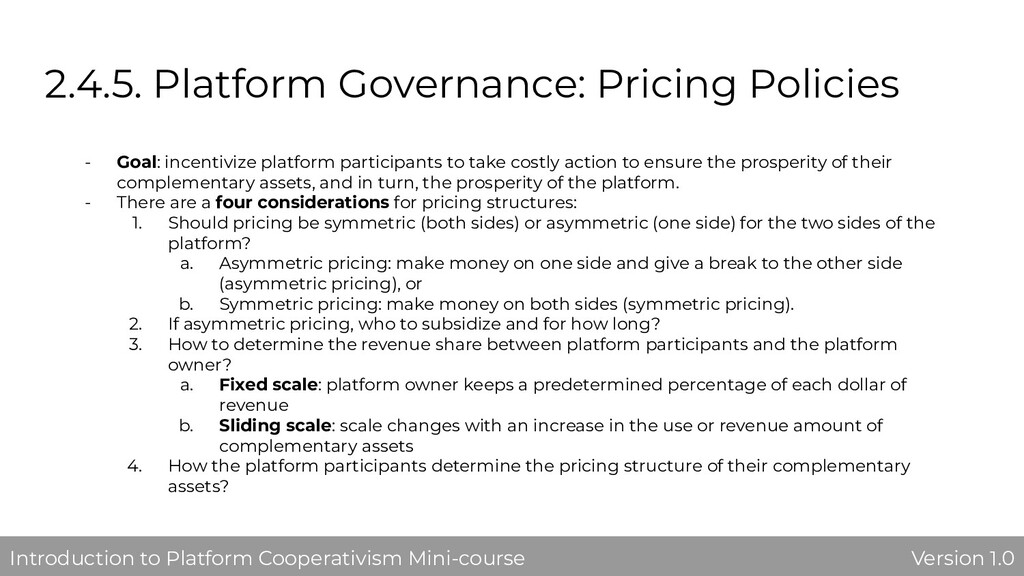 2.4.5. Platform Governance: Pricing Policies - ...