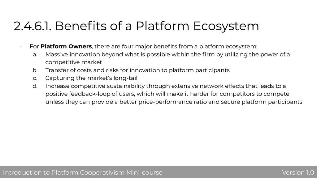 2.4.6.1. Benefits of a Platform Ecosystem - For ...