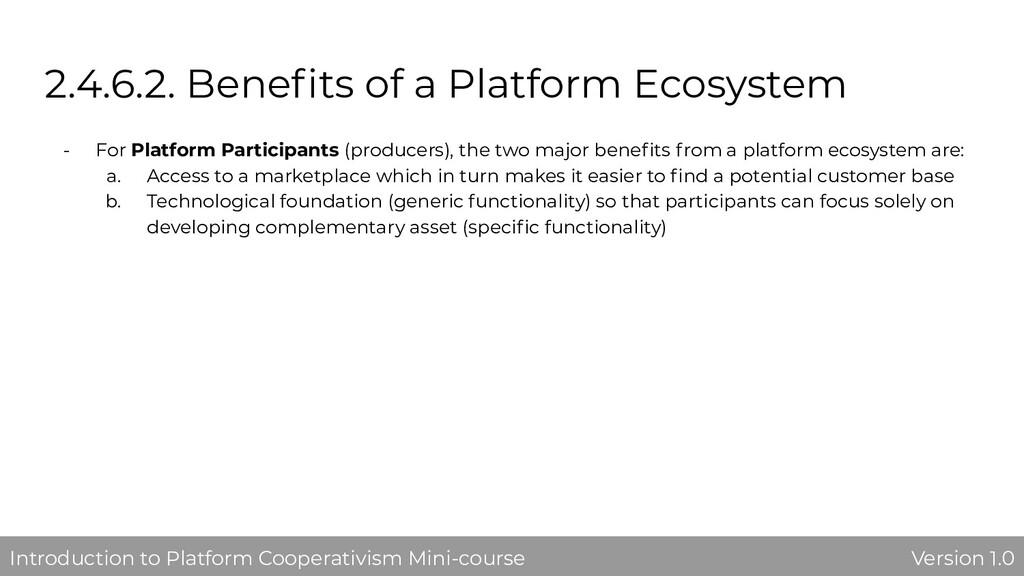 2.4.6.2. Benefits of a Platform Ecosystem - For ...