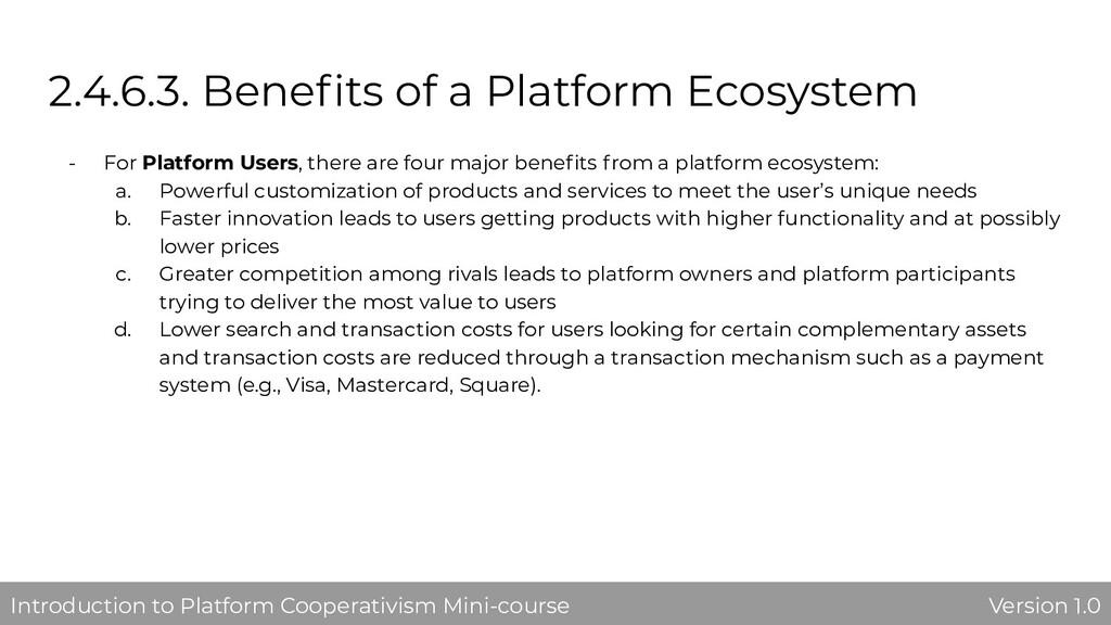 2.4.6.3. Benefits of a Platform Ecosystem - For ...