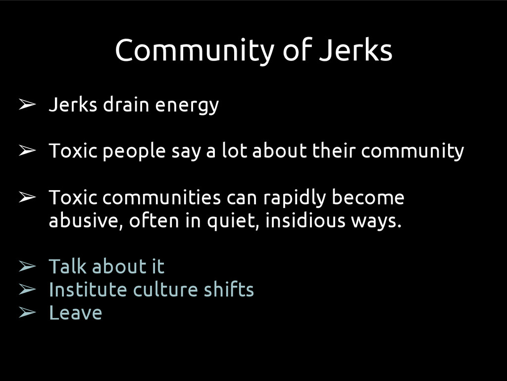 ➢ Jerks drain energy ➢ Toxic people say a lot a...