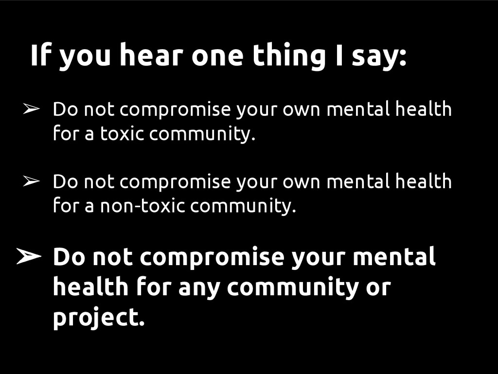 ➢ Do not compromise your own mental health for ...