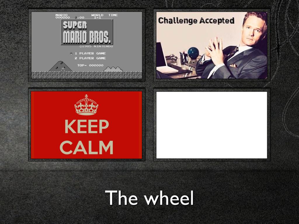 Basically The wheel