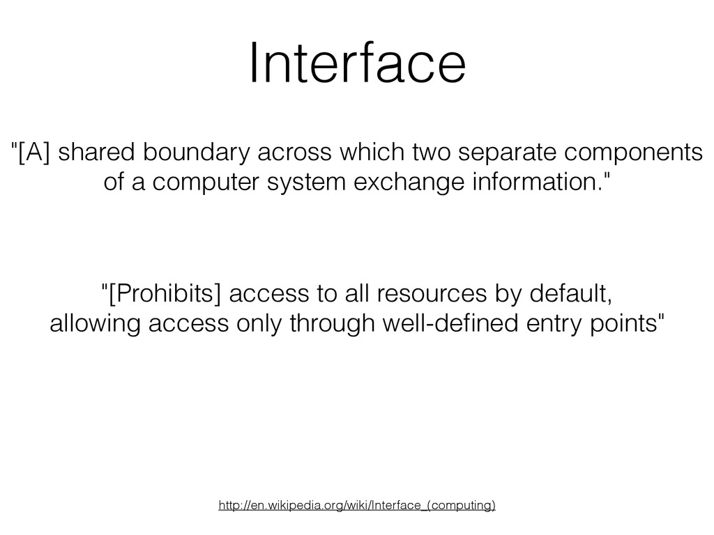 """Interface """"[Prohibits] access to all resources ..."""