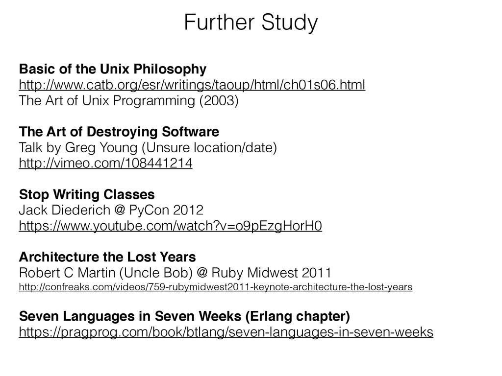 Further Study Basic of the Unix Philosophy! htt...
