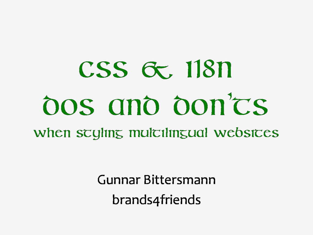 CSS & i18n dos and don'ts when styling multilin...