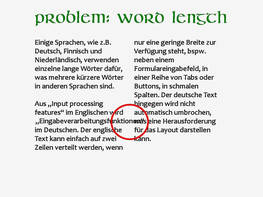 Problem: word length Einige Sprachen, wie z.B. ...