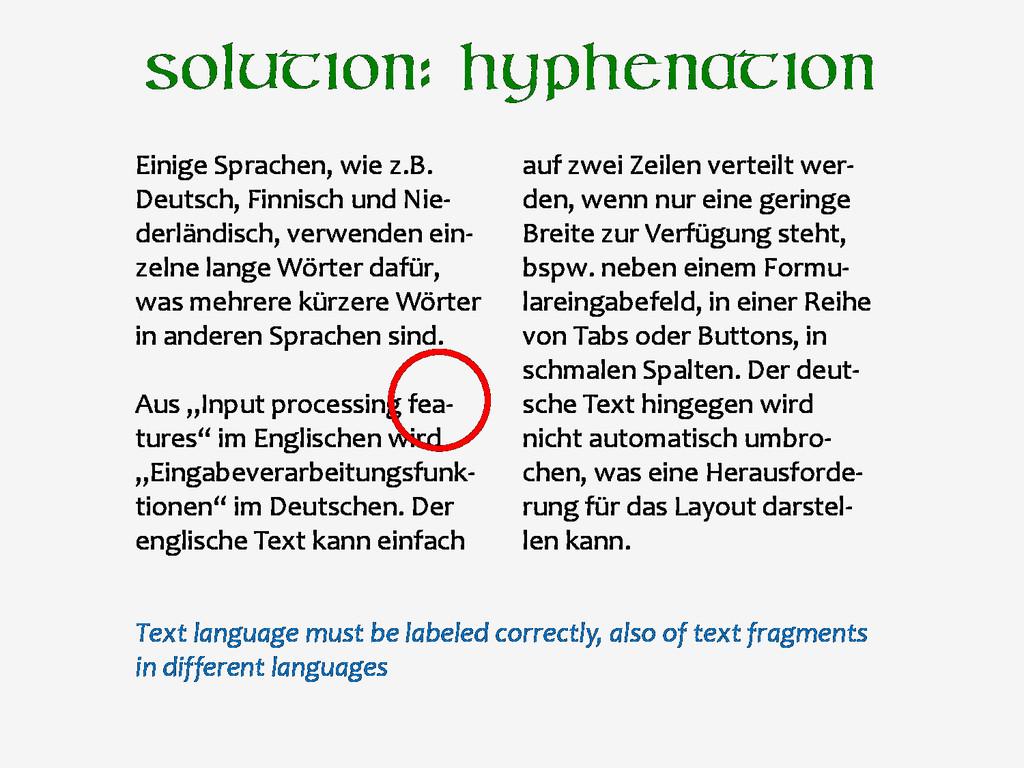 Solution: hyphenation Einige Sprachen, wie z.B....