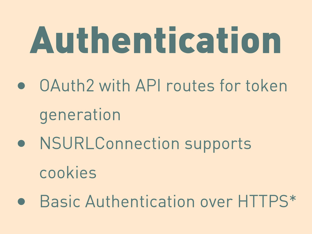 Authentication • OAuth2 with API routes for tok...