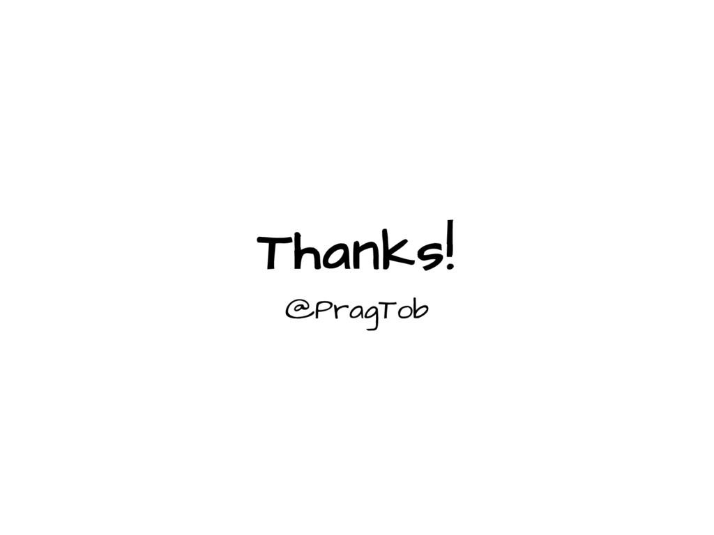 Thanks! @PragTob