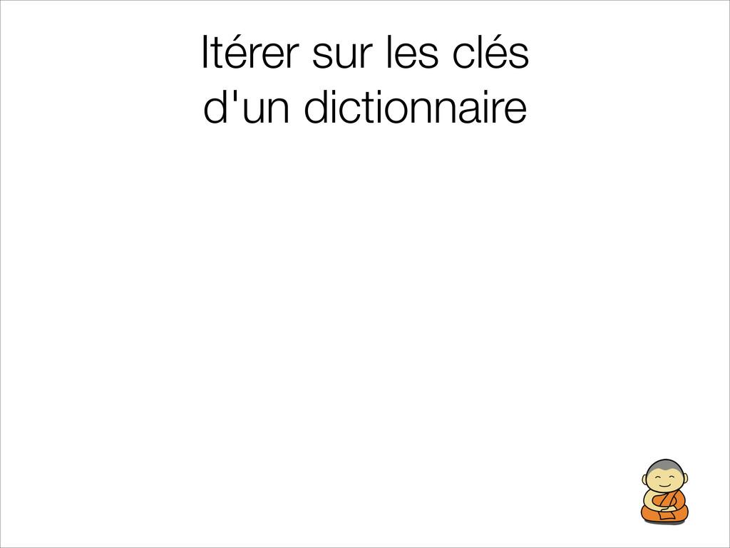 Itérer sur les clés d'un dictionnaire