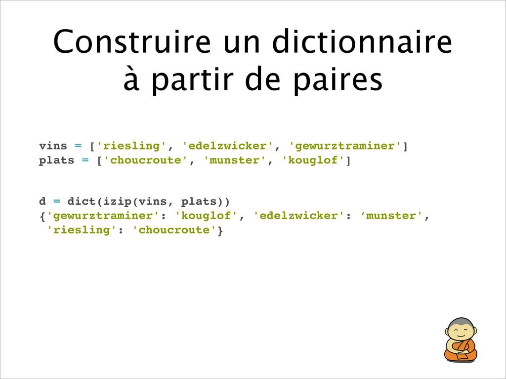 Construire un dictionnaire à partir de paires v...
