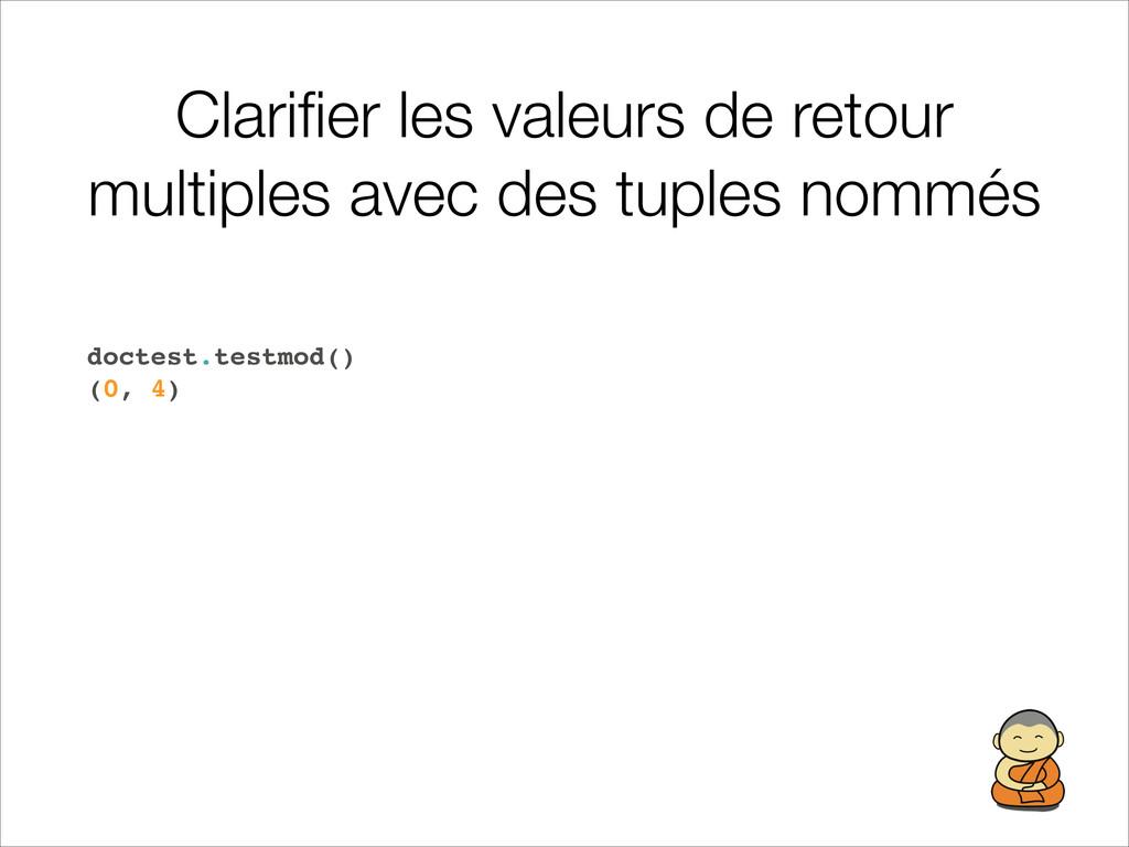 Clarifier les valeurs de retour multiples avec d...