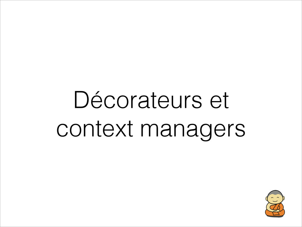 Décorateurs et