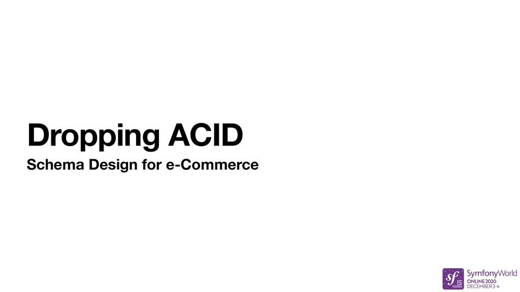 Dropping ACID Schema Design for e-Commerce