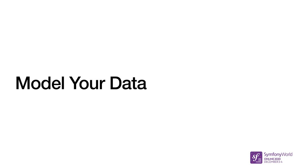 Model Your Data