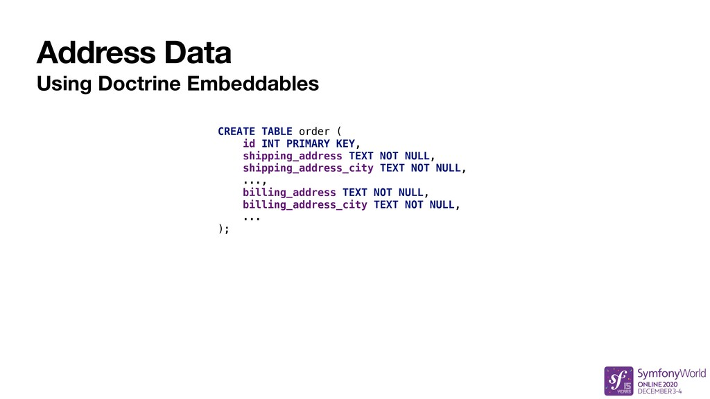 Address Data Using Doctrine Embeddables CREATE ...