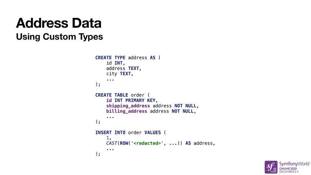 Address Data Using Custom Types CREATE TYPE add...