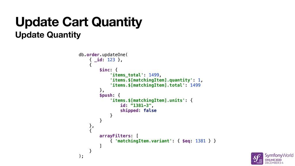 Update Cart Quantity Update Quantity db.order.u...
