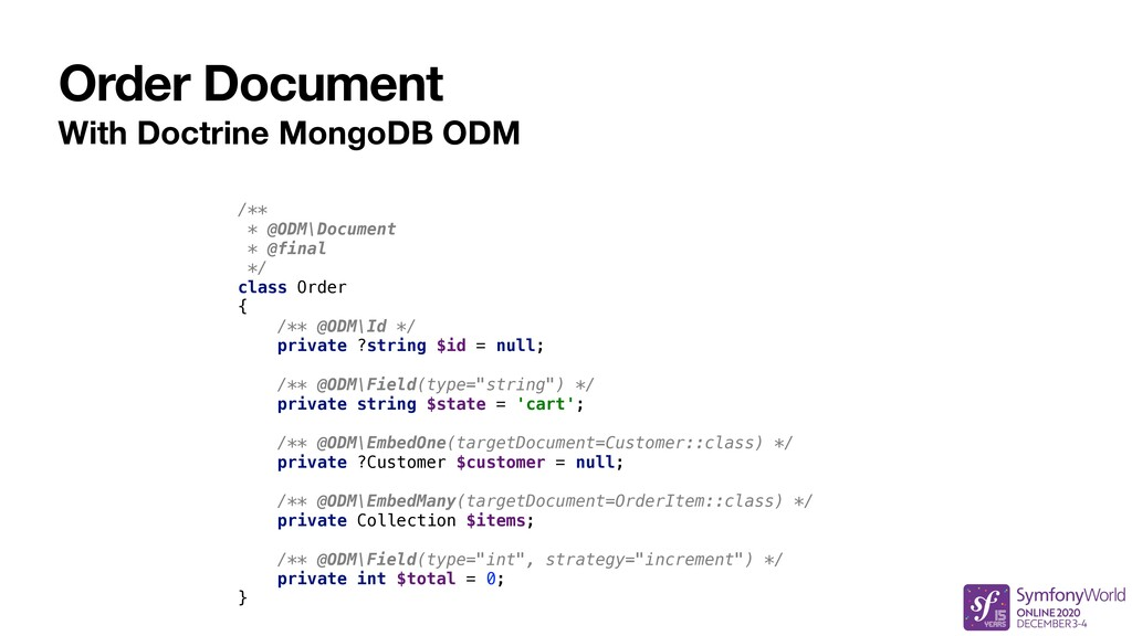Order Document With Doctrine MongoDB ODM /** * ...