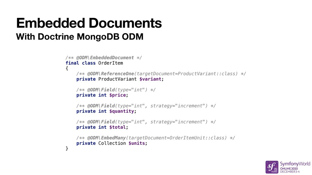 Embedded Documents With Doctrine MongoDB ODM /*...