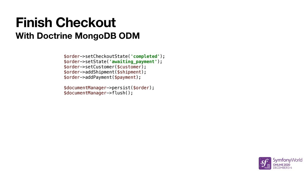 Finish Checkout With Doctrine MongoDB ODM $orde...