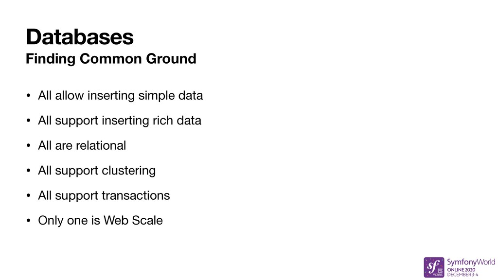 Databases Finding Common Ground • All allow ins...