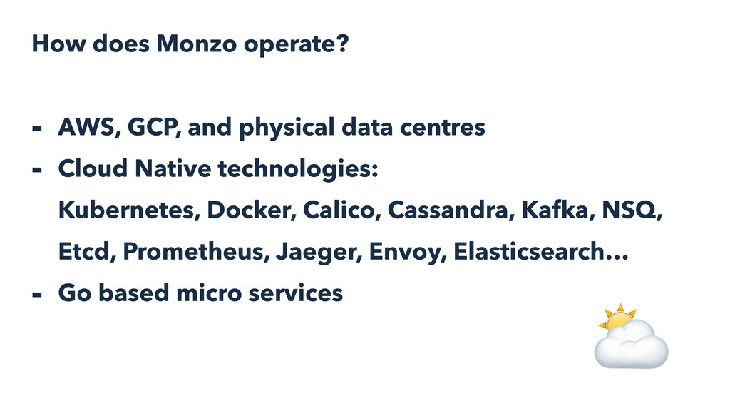 How does Monzo operate? - AWS, GCP, and physica...