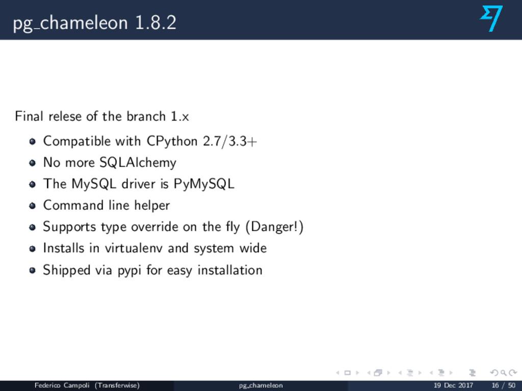 pg chameleon 1.8.2 Final relese of the branch 1...