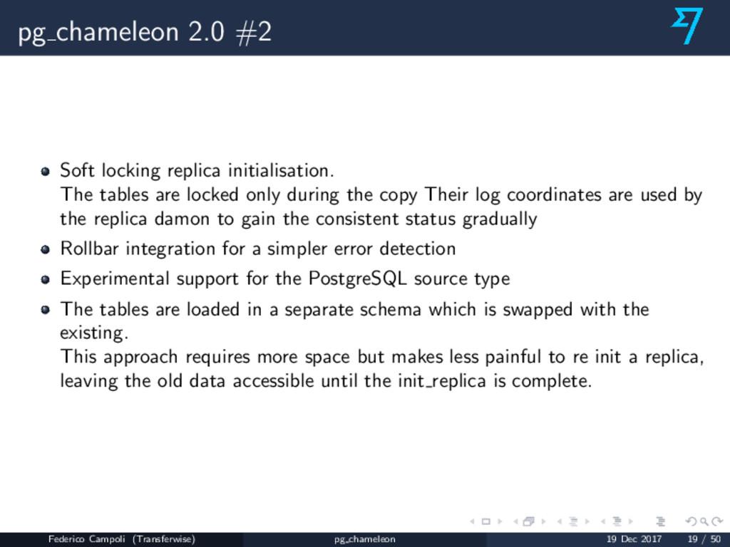 pg chameleon 2.0 #2 Soft locking replica initia...