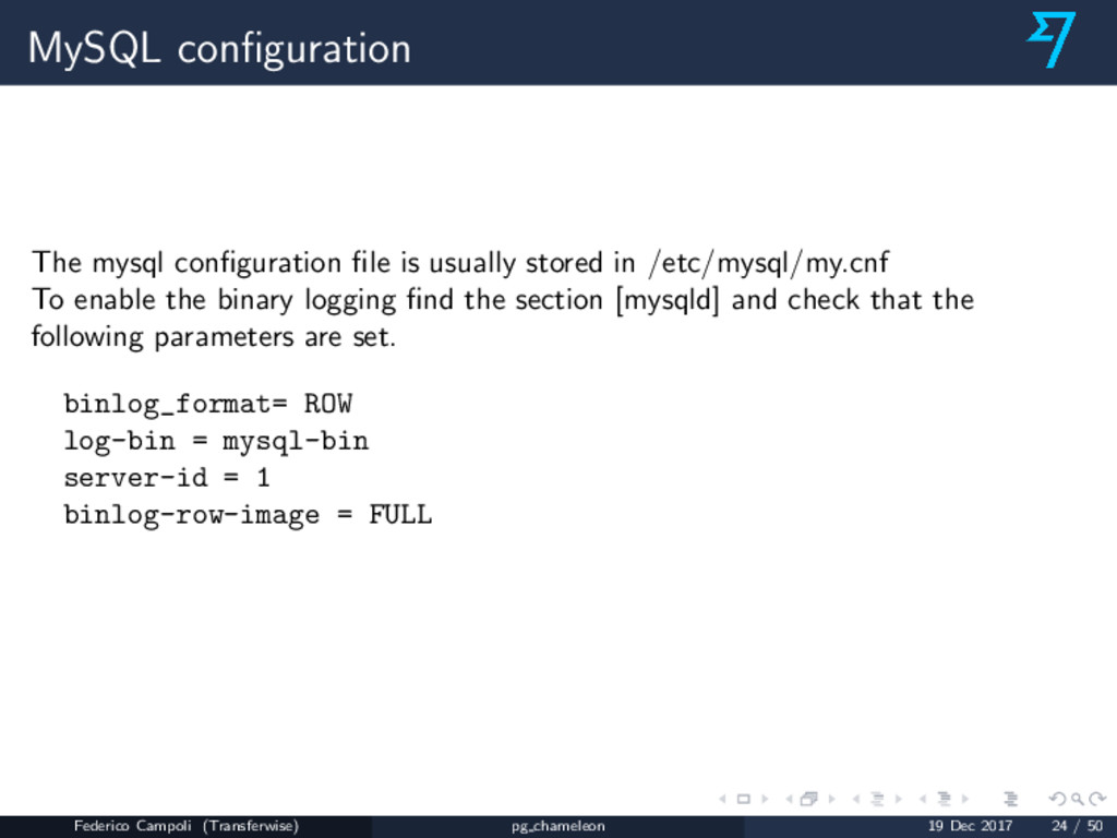 MySQL configuration The mysql configuration file i...