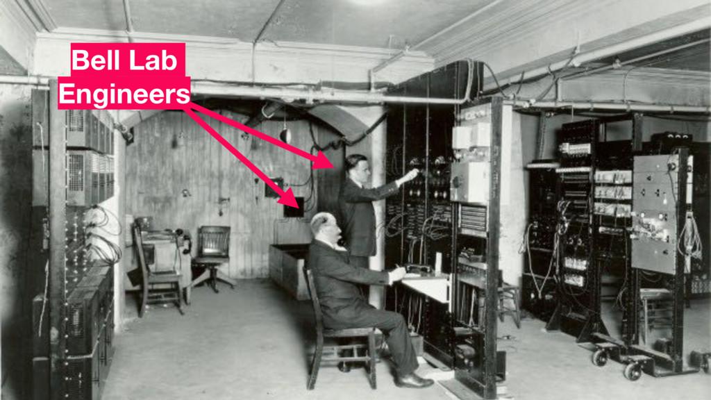 Bell Lab Engineers