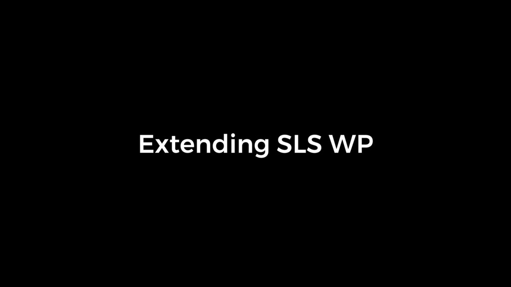 Extending SLS WP