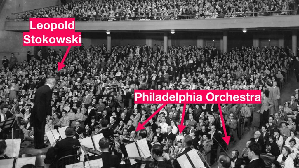 Leopold Stokowski Philadelphia Orchestra