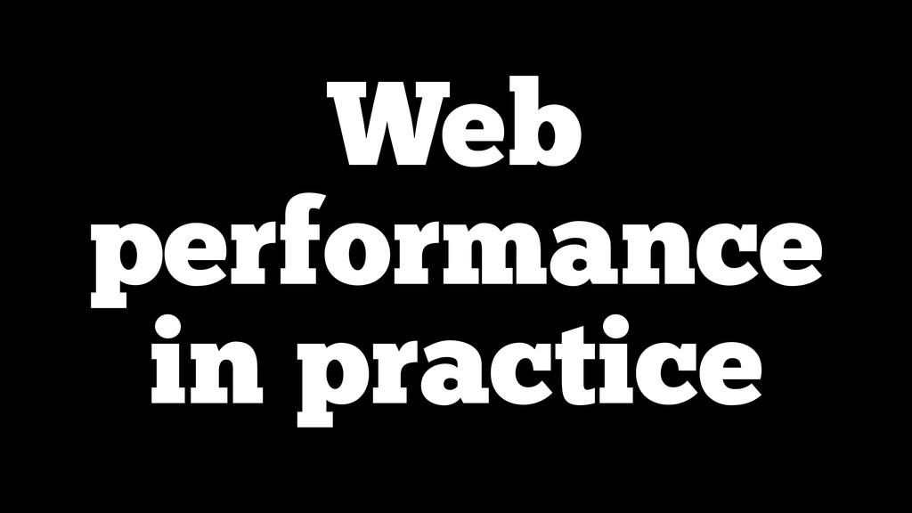 Web performance in practice