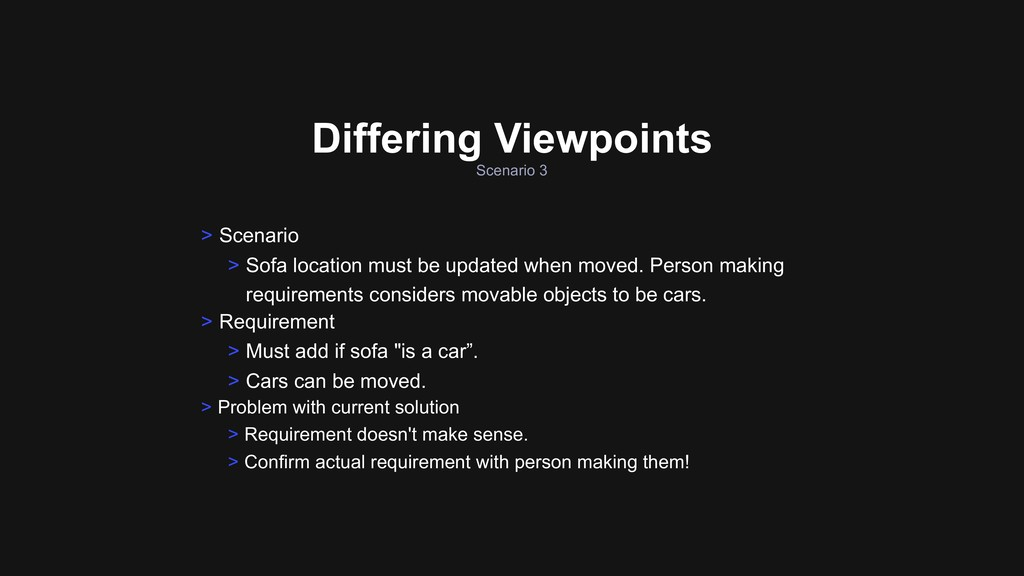 Scenario 3 Differing Viewpoints > Requirement >...