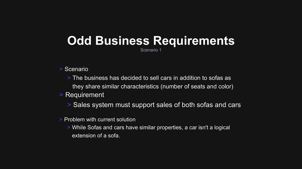 Scenario 1 Odd Business Requirements > Requirem...