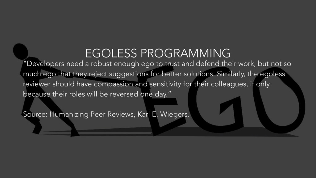 "EGOLESS PROGRAMMING ""Developers need a robust e..."