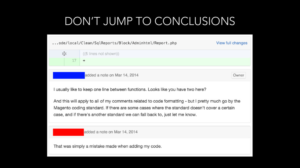 DON'T JUMP TO CONCLUSIONS